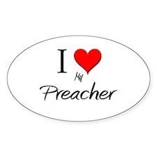 I Love My Preacher Oval Decal