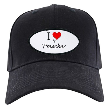 I Love My Preacher Black Cap