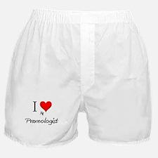 I Love My Praxeologist Boxer Shorts