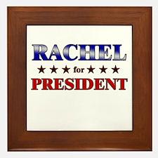 RACHEL for president Framed Tile