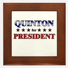QUINTON for president Framed Tile