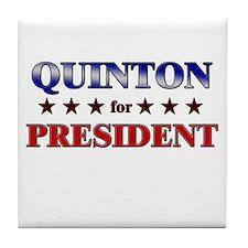 QUINTON for president Tile Coaster