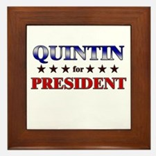 QUINTIN for president Framed Tile