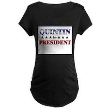 QUINTIN for president T-Shirt