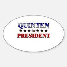 QUINTEN for president Oval Decal