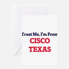 Trust Me, I'm from Cisco Texas Greeting Cards