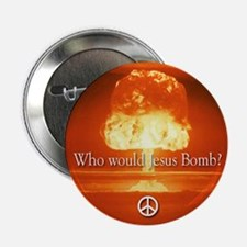 10 pack buttons: Who Would Jesus Bomb w/ Peace