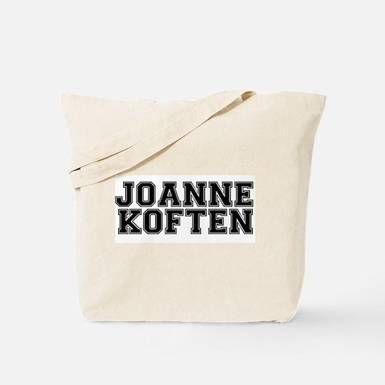 JOANNE KOFTEN - D'YOU WANK OFTEN? Tote Bag