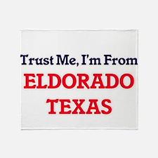 Trust Me, I'm from Eldorado Texas Throw Blanket