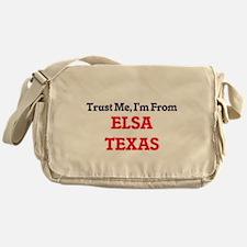Trust Me, I'm from Elsa Texas Messenger Bag
