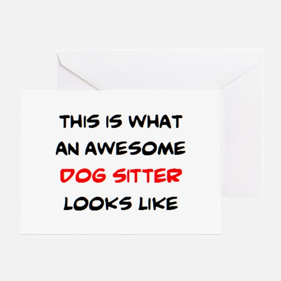 awesome dog sitter Greeting Card