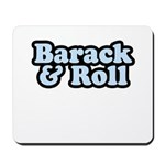 Barack & Roll Mousepad