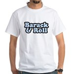 Barack & Roll White T-Shirt