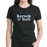 Barack & Roll Women's Dark T-Shirt