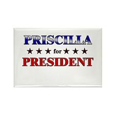 PRISCILLA for president Rectangle Magnet