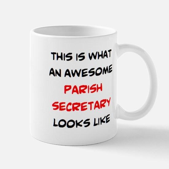 awesome parish secretary Mug