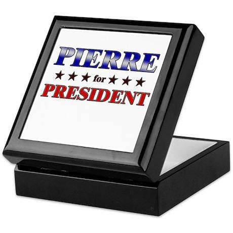 PIERRE for president Keepsake Box