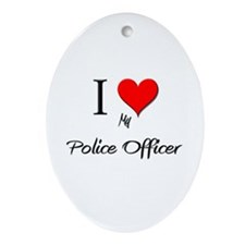 I Love My Police Officer Oval Ornament
