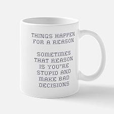 Things Happen Mug