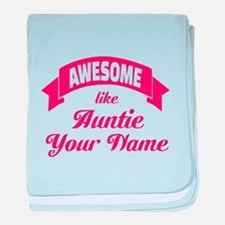 Awesome Like Auntie Pink baby blanket