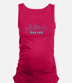 Digital Cityscape: Dallas, Texas Maternity Tank To