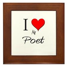 I Love My Poet Framed Tile