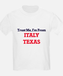 Trust Me, I'm from Italy Texas T-Shirt
