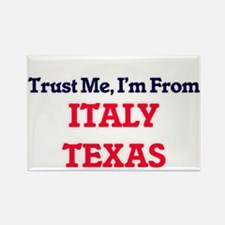 Trust Me, I'm from Italy Texas Magnets