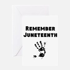 Remember Juneteenth Greeting Cards