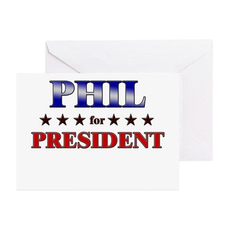 PHIL for president Greeting Cards (Pk of 10)