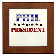 PHIL for president Framed Tile