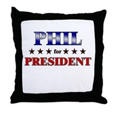 PHIL for president Throw Pillow