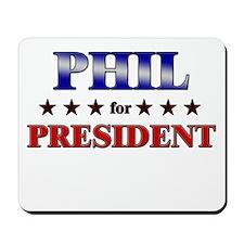 PHIL for president Mousepad
