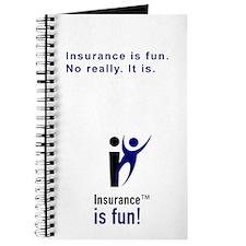 Insurance Is Fun Journal, Insurance is fun. No rea