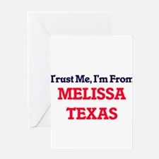 Trust Me, I'm from Melissa Texas Greeting Cards
