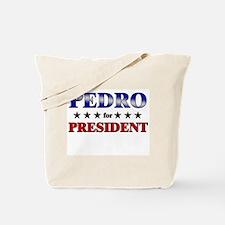 PEDRO for president Tote Bag