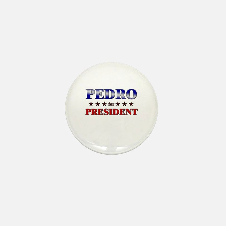 PEDRO for president Mini Button