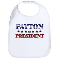 PAYTON for president Bib
