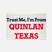 Trust Me, I'm from Quinlan Texas Magnets