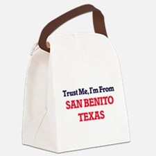 Trust Me, I'm from San Benito Tex Canvas Lunch Bag