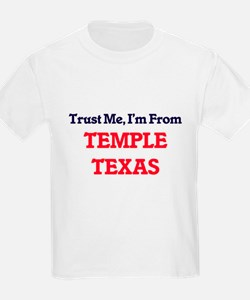 Trust Me, I'm from Temple Texas T-Shirt