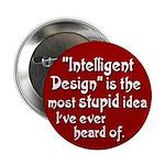 Intelligent Design a stupid idea button