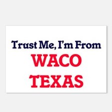 Trust Me, I'm from Waco T Postcards (Package of 8)