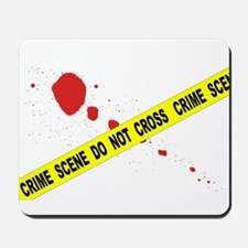 Crime Scene Do Not Cross Mousepad