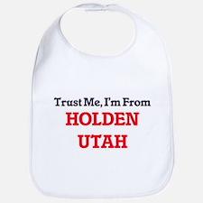 Trust Me, I'm from Holden Utah Bib