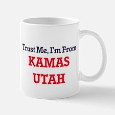 Trust Me, I'm from Kamas Utah Mugs