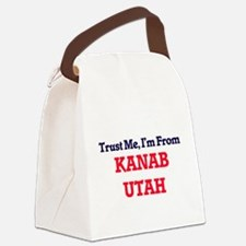 Trust Me, I'm from Kanab Utah Canvas Lunch Bag