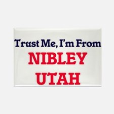 Trust Me, I'm from Nibley Utah Magnets