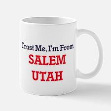 Trust Me, I'm from Salem Utah Mugs