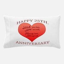 25th. Anniversary Pillow Case